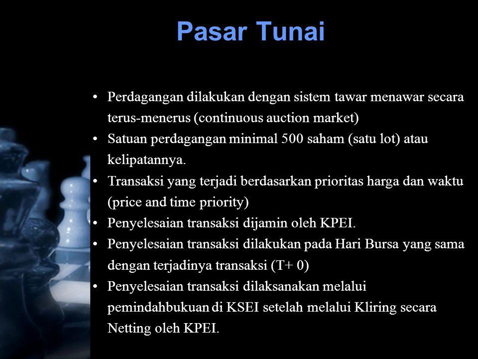 •Perdagangan dilakukan dengan sistem tawar menawar secara terus-menerus (continuous auction market) •Satuan perdagangan minimal 500 saham (satu lot) a