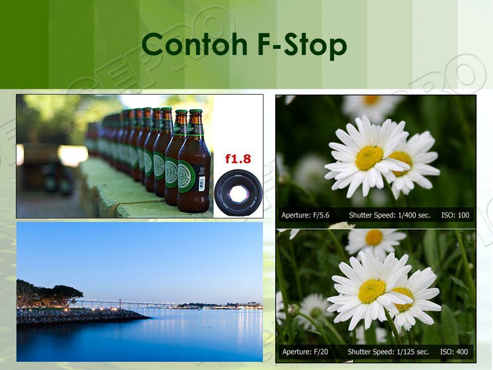 Contoh F-Stop