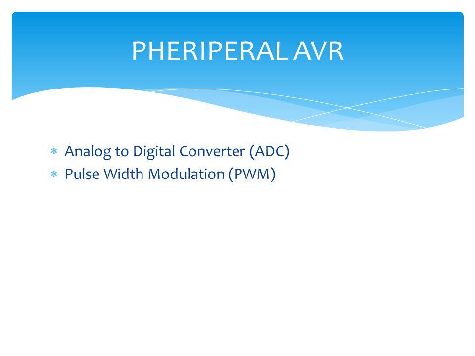  Salah satu fasilitas Mikrokontroller AVR  ADC berfungsi untuk mengubah data analog menjadi data digital  ADC memiliki 2 karater prinsip, Kecepatan Sampling dan Resolusi  Kecepatan Sampling  menyatakan seberapa sering sinyal analog dikonversikan ke bentuk sinyal digital pada selang waktu tertentu ADC