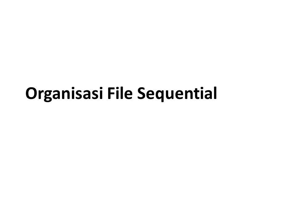 Kinerja File Sequential • Waktu pembacaan seluruh record (T X ) T X = T sort (o) + (n + o) R / t' • Waktu reorganisasi File (T Y ) T Y = T sort (o) + n old (R / t') + o (R / t') + n new (R / t') T Y = T sort (o) + 2 (n + o) (R / t') • T sort (o) = 2 log (o / btt) MK - SOD 1 File Sequential 12