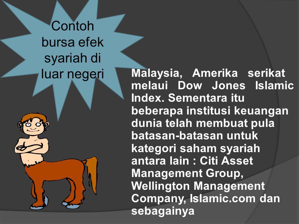 Malaysia, Amerika serikat melaui Dow Jones Islamic Index.