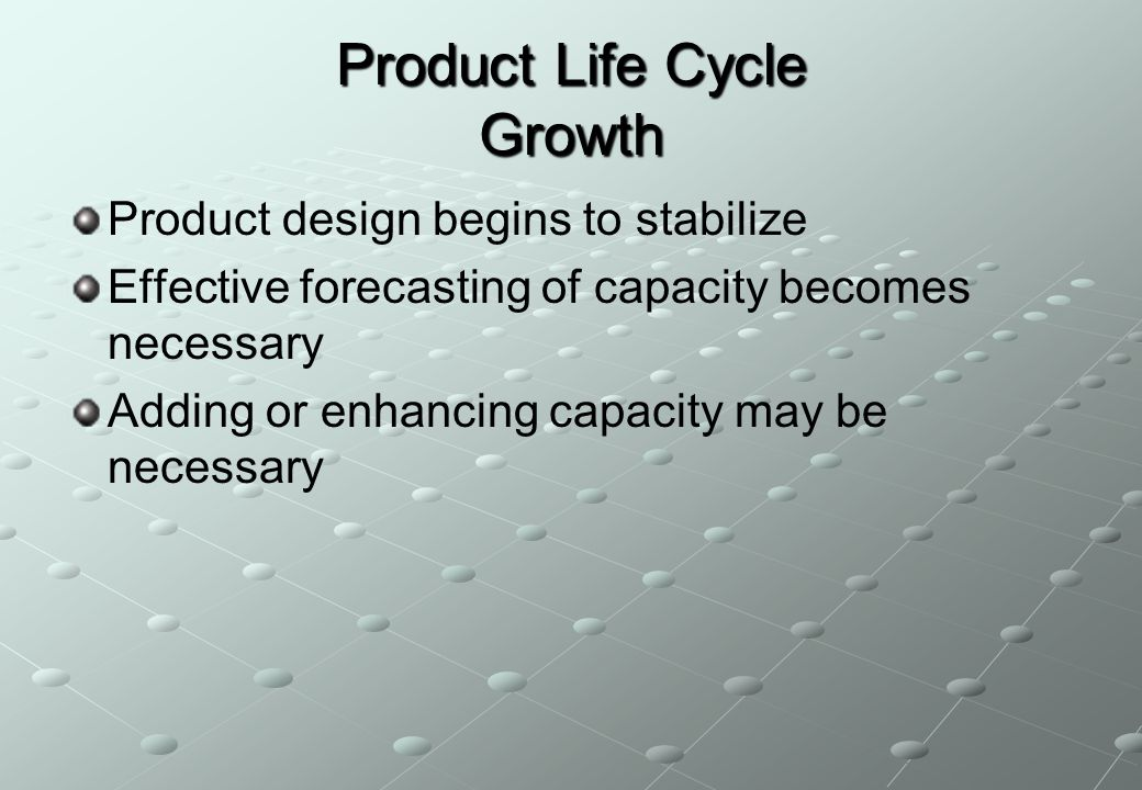 Product Life Cycle Introduction Fine tuning   research   product development   process modification and enhancement   supplier development