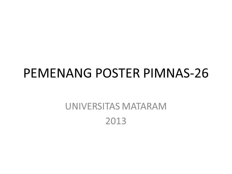 PEMENANG POSTER PIMNAS-26 UNIVERSITAS MATARAM 2013