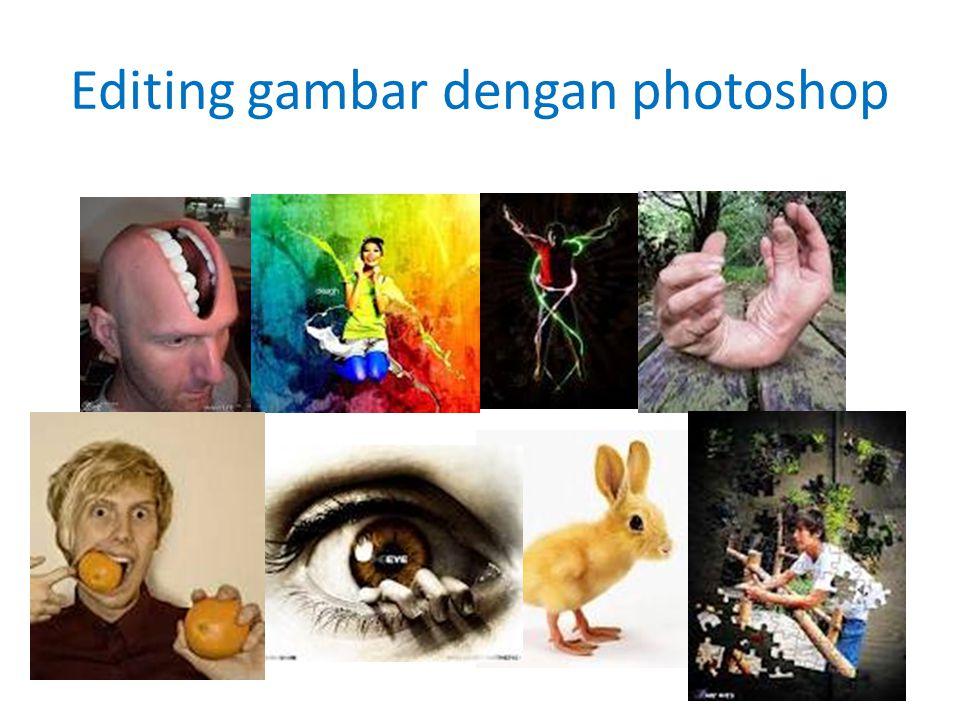 Editing gambar dengan photoshop