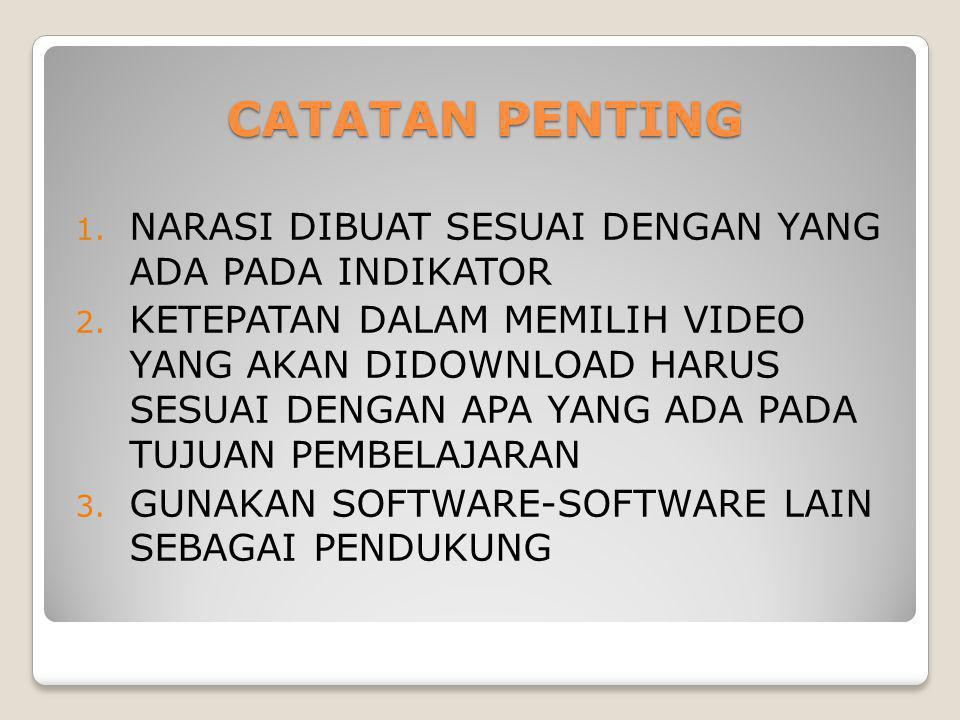 CATATAN PENTING 1.NARASI DIBUAT SESUAI DENGAN YANG ADA PADA INDIKATOR 2.