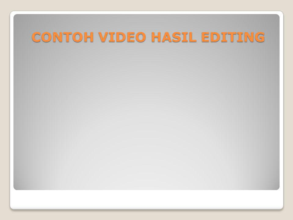 CONTOH VIDEO HASIL EDITING