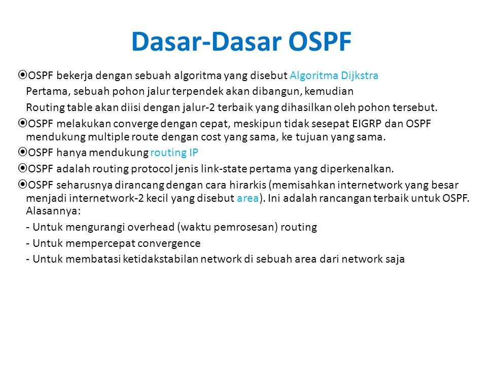 More OSPF Configuration • Fine-Tuning OSPF • Since link speeds are getting faster it may be necessary to change reference bandwidth values – Do this using the auto- cost reference- bandwidth command – Example: • R1(config- router)#auto-cost reference-bandwidth 10000