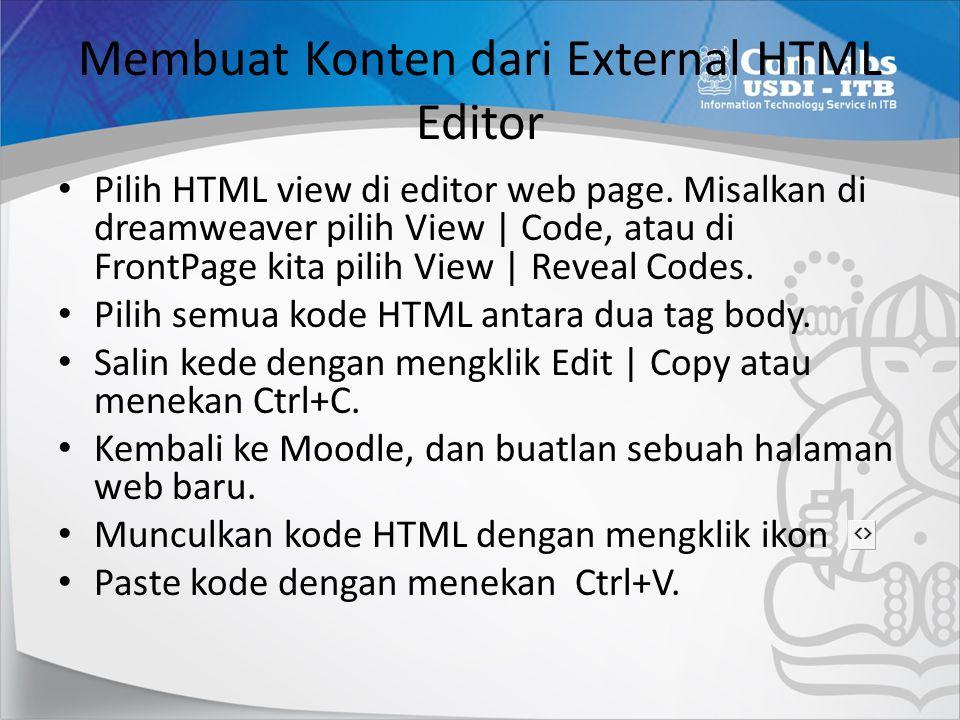 Membuat Konten dari External HTML Editor • Pilih HTML view di editor web page.