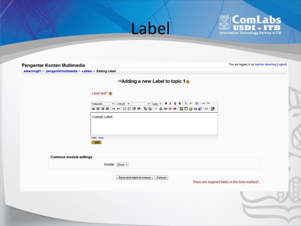 Menambahkan gambar 7 • Klik [Label] • Klik [Insert Image] • Browse [Image] • Upload • Set Ukuran • Set Text • Klik [Save Changes]