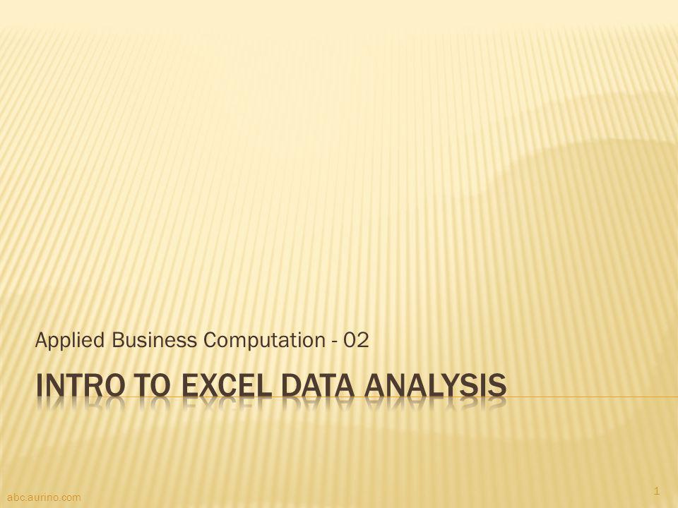 Applied Business Computation - 02 abc.aurino.com 1