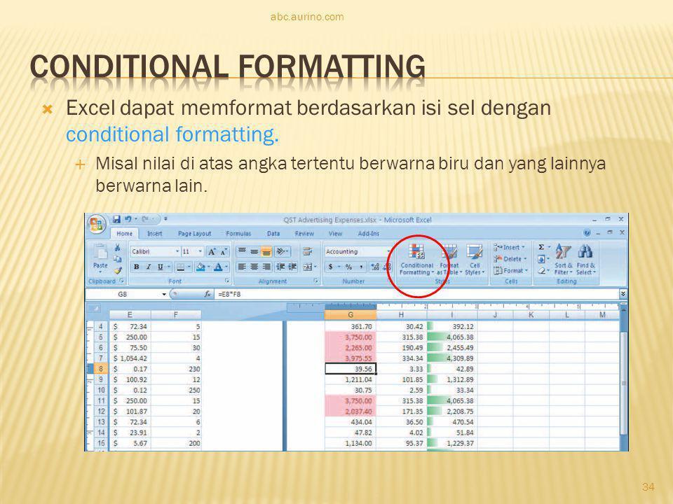  Excel dapat memformat berdasarkan isi sel dengan conditional formatting.  Misal nilai di atas angka tertentu berwarna biru dan yang lainnya berwarn