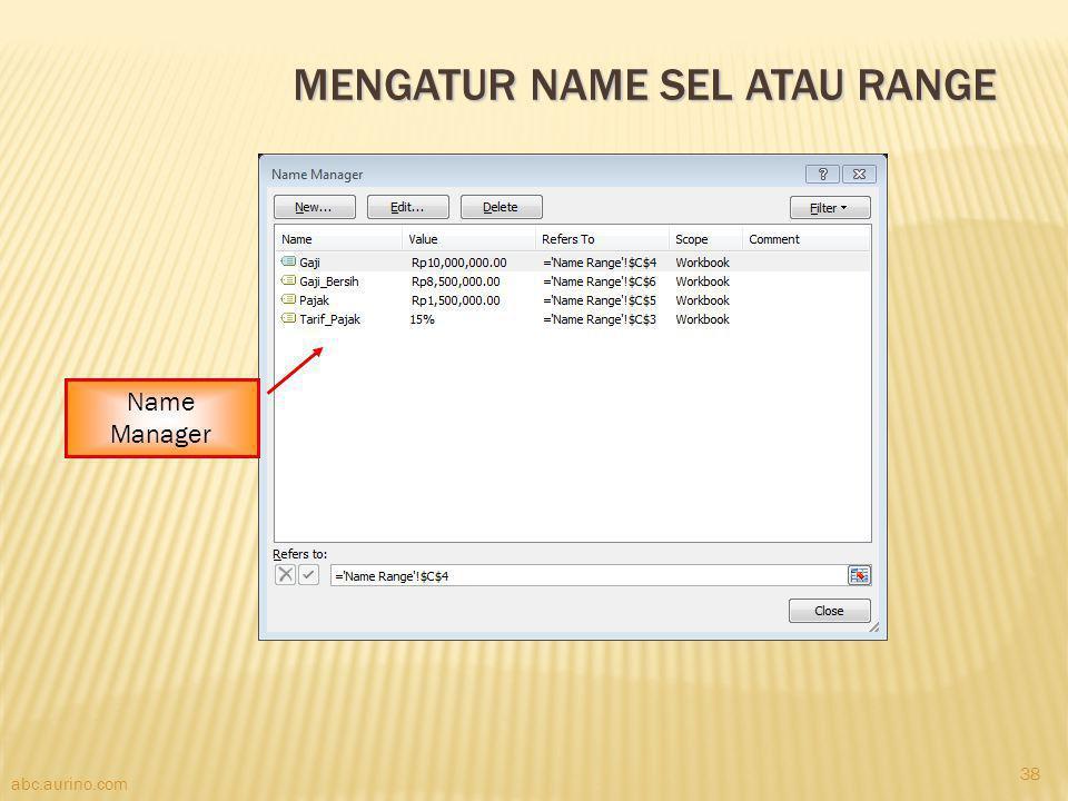 abc.aurino.com MENGATUR NAME SEL ATAU RANGE Name Manager 38