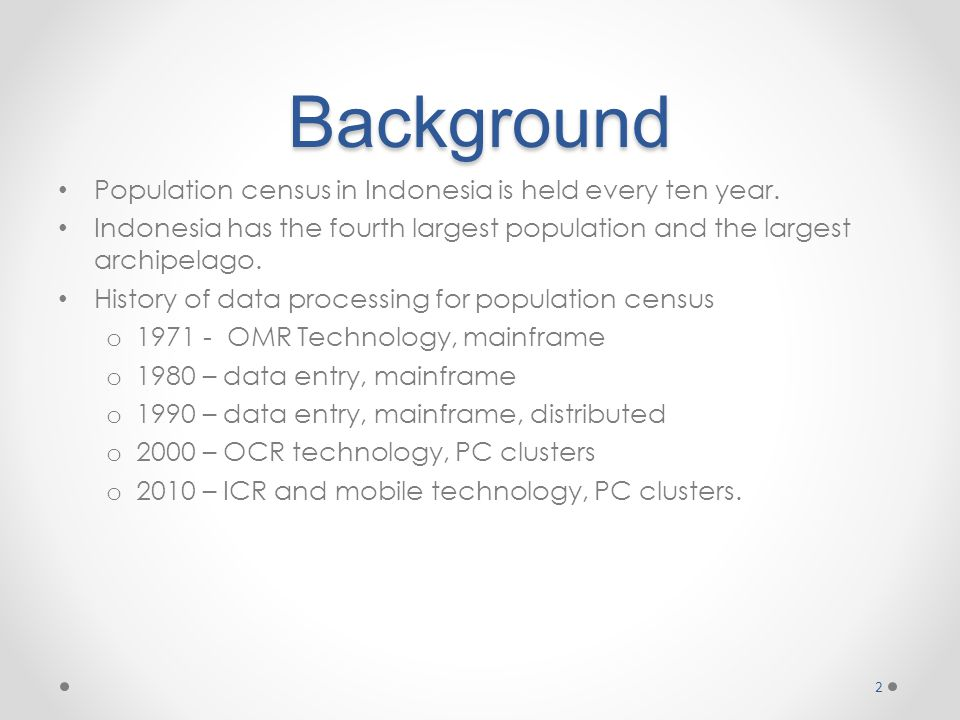 Data Processing Centers • Located in 33 Provincial Statistics Offices. 3 VPN