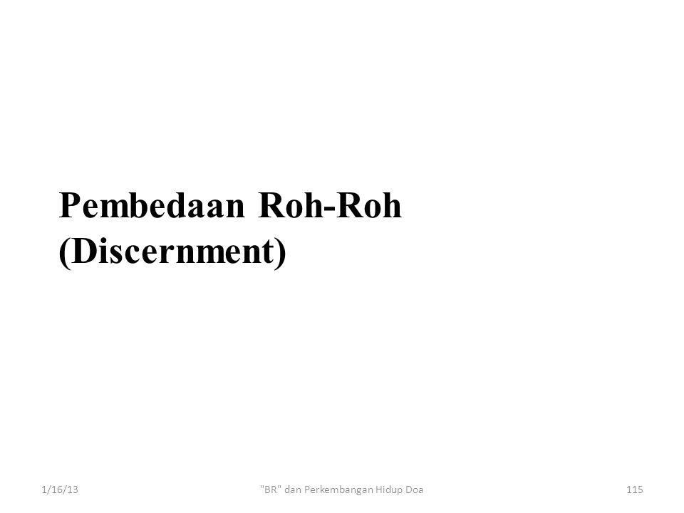 Pembedaan Roh-Roh (Discernment) 1/16/13