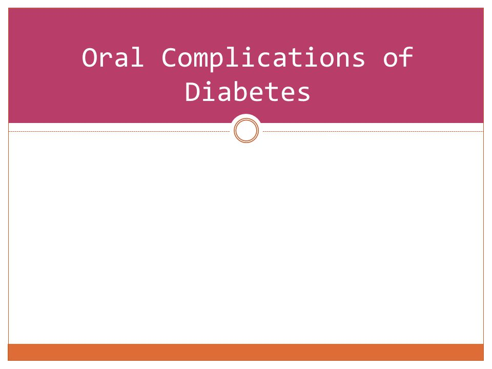 Oral Complications of Diabetes