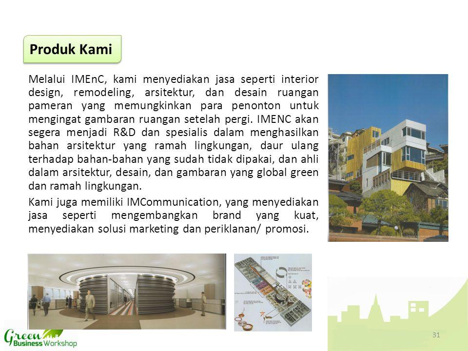 Melalui IMEnC, kami menyediakan jasa seperti interior design, remodeling, arsitektur, dan desain ruangan pameran yang memungkinkan para penonton untuk