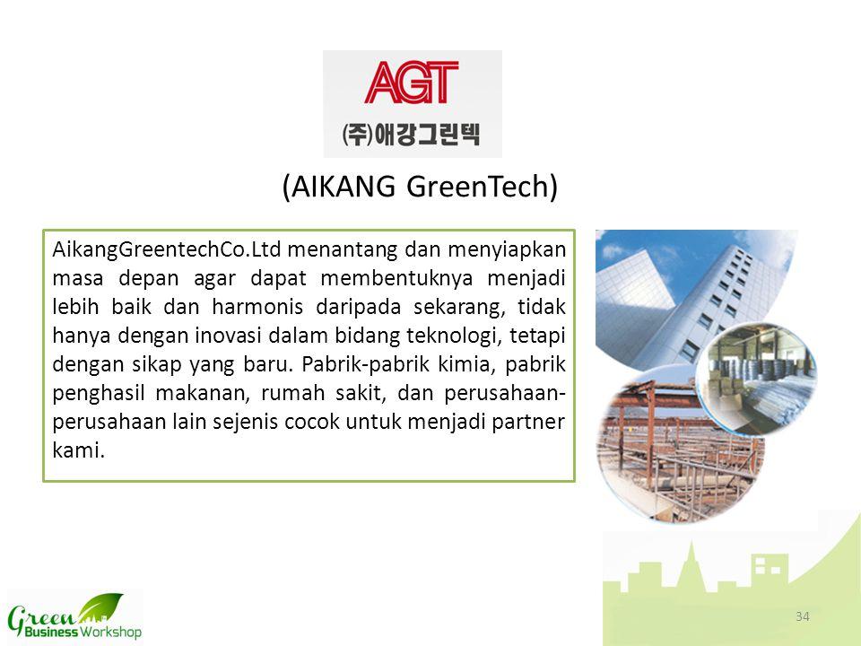 (AIKANG GreenTech) AikangGreentechCo.Ltd menantang dan menyiapkan masa depan agar dapat membentuknya menjadi lebih baik dan harmonis daripada sekarang