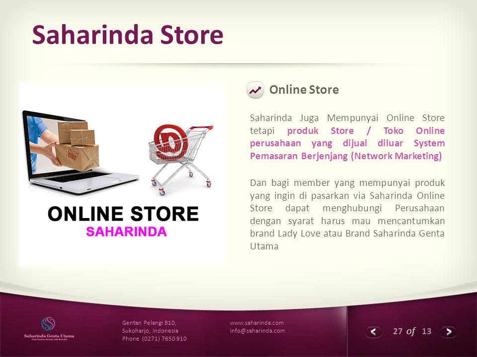 27 of 13 www.saharinda.com info@saharinda.com Gentan Pelangi B10, Sukoharjo, Indonesia Phone (0271) 7650 910 Saharinda Store Online Store Saharinda Ju