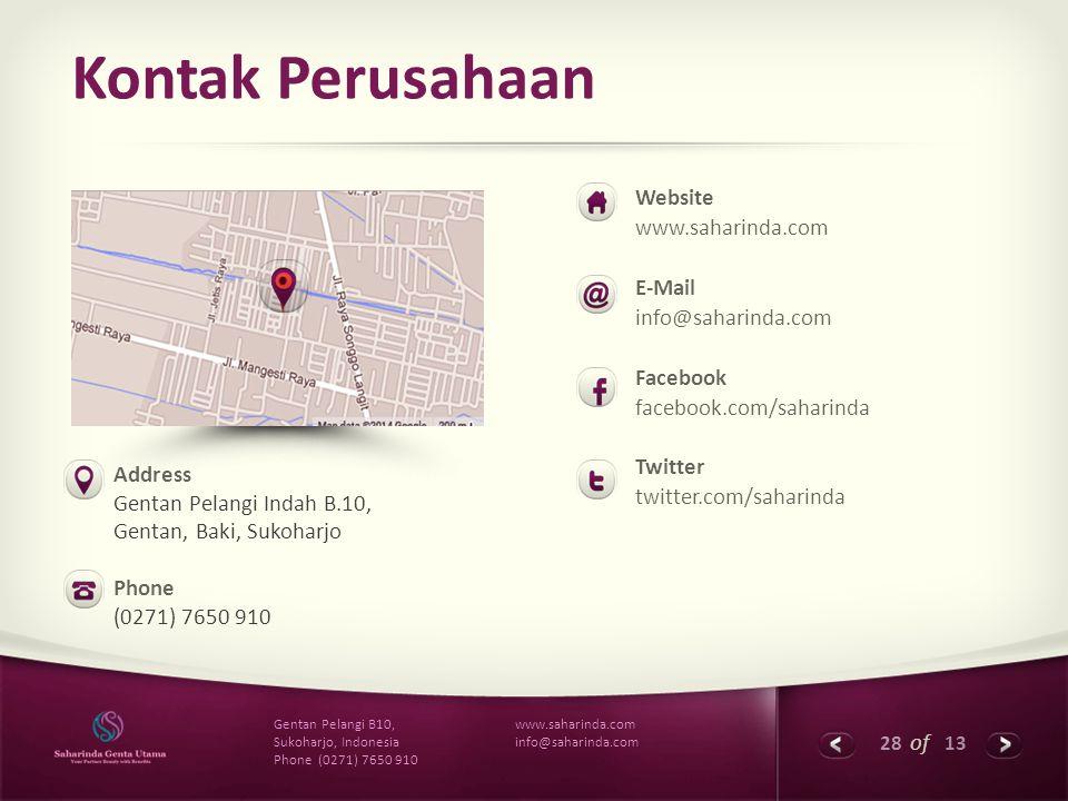 28 of 13 www.saharinda.com info@saharinda.com Gentan Pelangi B10, Sukoharjo, Indonesia Phone (0271) 7650 910 Kontak Perusahaan Website www.saharinda.c