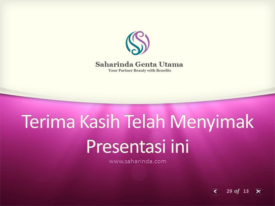 29 of 13 Terima Kasih Telah Menyimak Presentasi ini www.saharinda.com