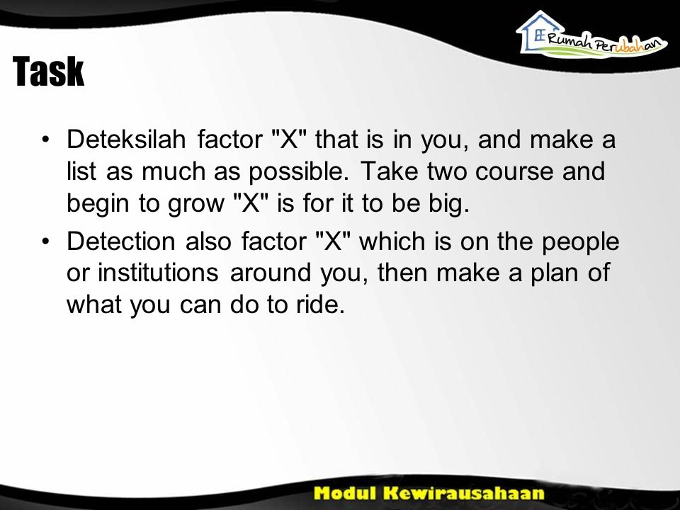 Task •Deteksilah factor