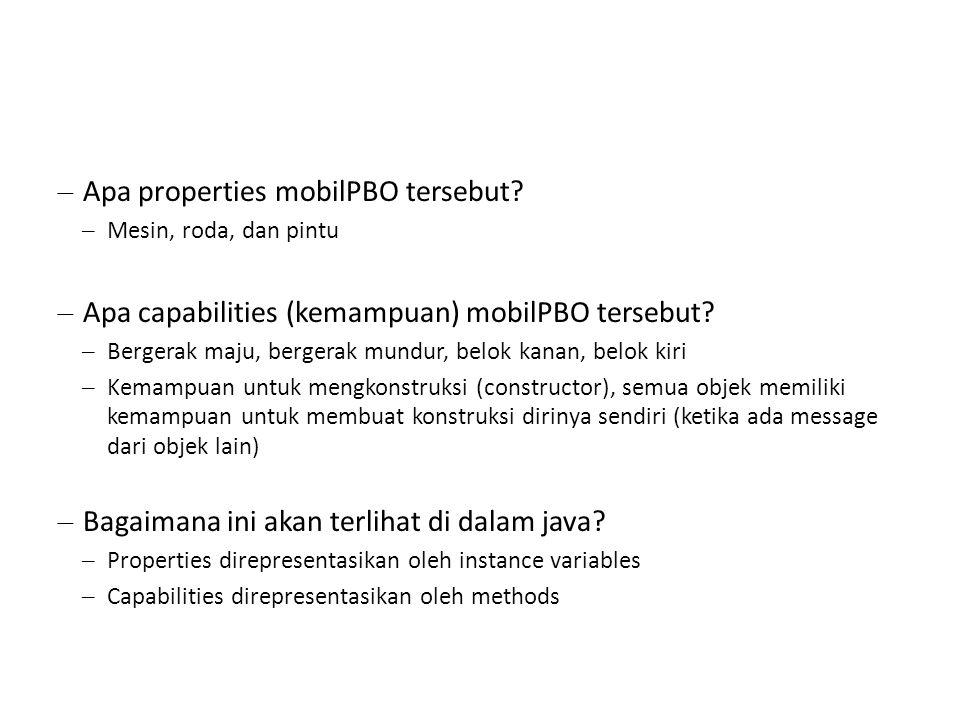 – Apa properties mobilPBO tersebut.
