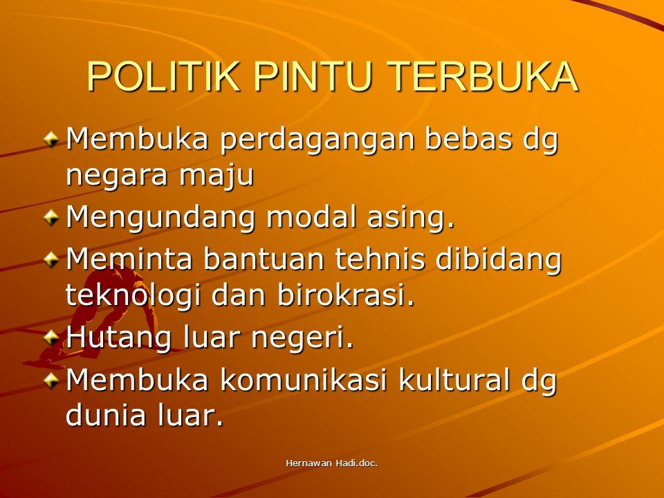 Hernawan Hadi.doc.POLITIK PINTU TERBUKA Perubahan komitmen dlm penyelenggaraan pemerintahan.