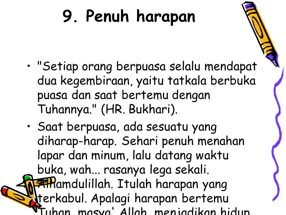 9. Penuh harapan •