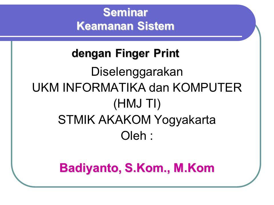 Mengapa Pakai Finger Print .