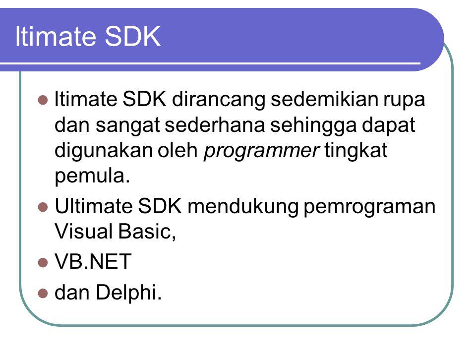 ltimate SDK  ltimate SDK dirancang sedemikian rupa dan sangat sederhana sehingga dapat digunakan oleh programmer tingkat pemula.  Ultimate SDK mendu