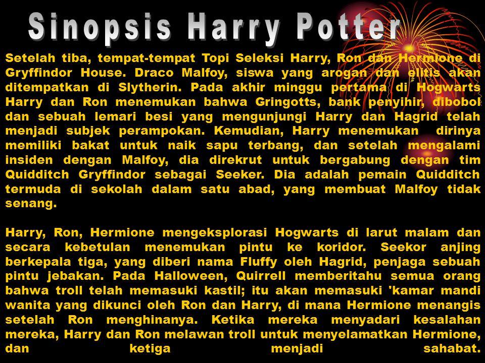Setelah tiba, tempat-tempat Topi Seleksi Harry, Ron dan Hermione di Gryffindor House. Draco Malfoy, siswa yang arogan dan elitis akan ditempatkan di S