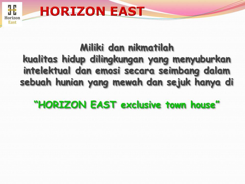 APA KELEBIHAN INVESTASI & BERTEMPAT TINGGAL DI APA KELEBIHAN INVESTASI & BERTEMPAT TINGGAL DI HORIZON EAST exclusive town house ....