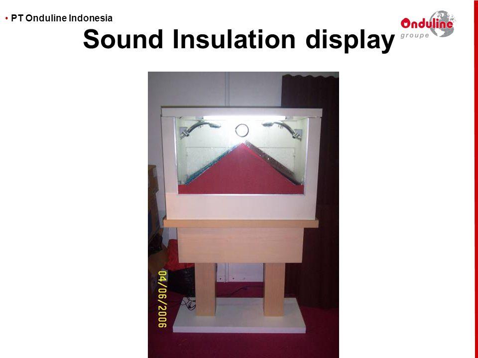 • PT Onduline Indonesia Sound Insulation display