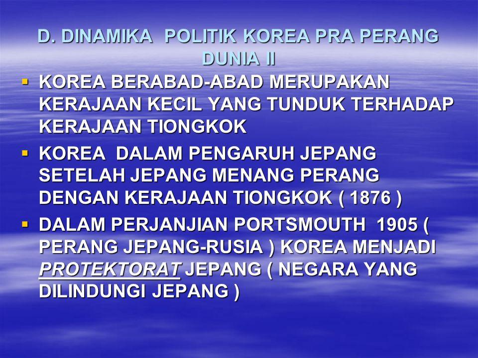 PADA TAHUN 1910 JEPANG MENGANEKSASI (MENAKLUKAN ) KOREA.