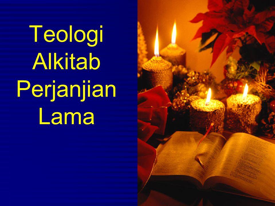 Teologi Alkitab Perjanjian Lama