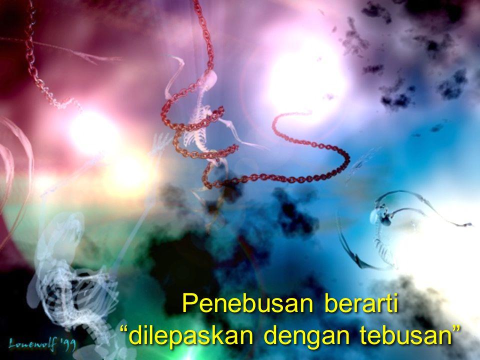 Pendapat Tema Kunci PL A. Penebusan Manusia 54-57
