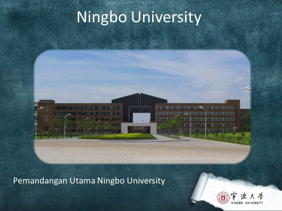 Ningbo University Jalan Menuju Pintu Selatan Pintu Selatan Kompleks Kampus Pintu Timur Kompleks Kampus