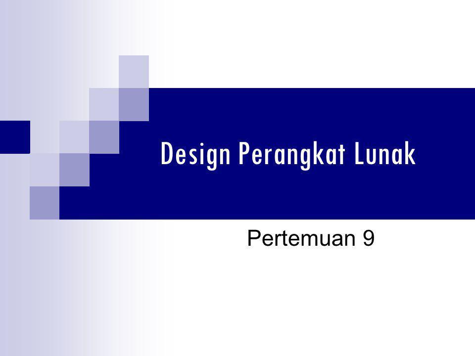 Design Perangkat Lunak Pertemuan 9