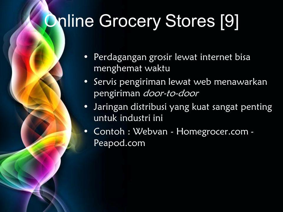 Free Powerpoint Templates Online Grocery Stores [9] •Perdagangan grosir lewat internet bisa menghemat waktu •Servis pengiriman lewat web menawarkan pe