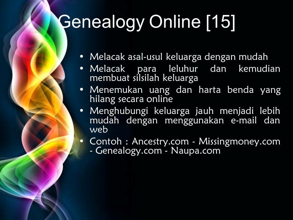 Free Powerpoint Templates Genealogy Online [15] •Melacak asal-usul keluarga dengan mudah •Melacak para leluhur dan kemudian membuat silsilah keluarga