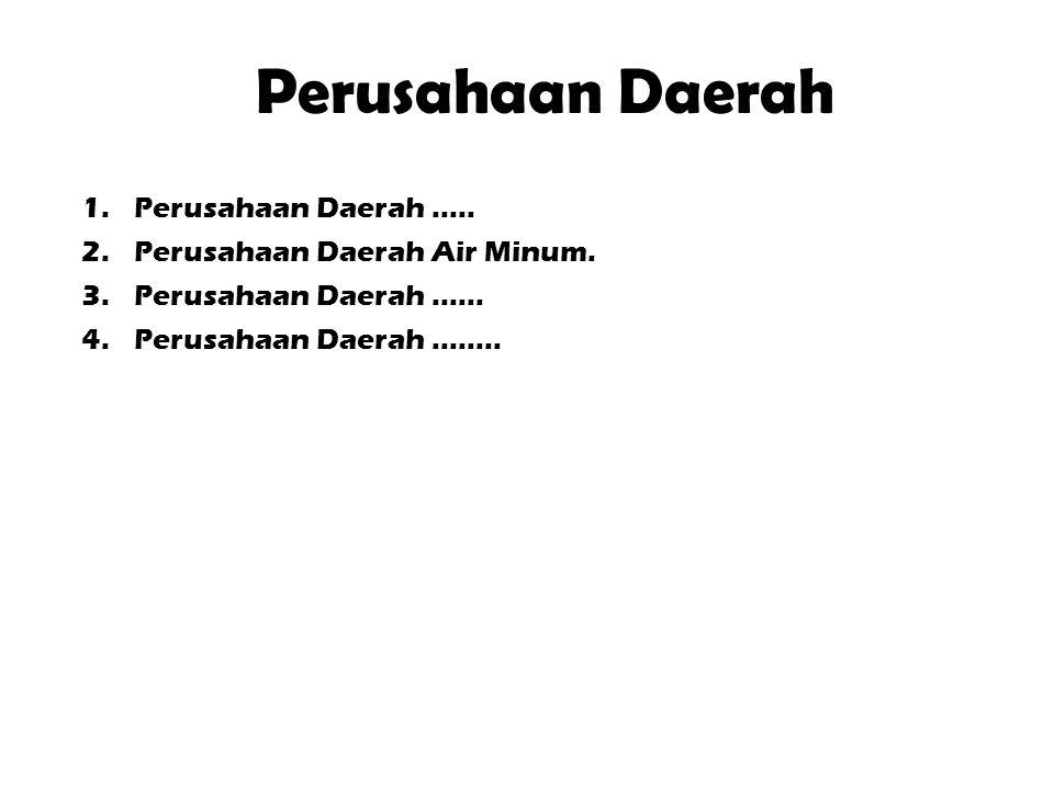 Pengelolaan Air Bersih 1.Data  (PDAM; Tahun 2011 ± 71.67 % penduduk terlayani.