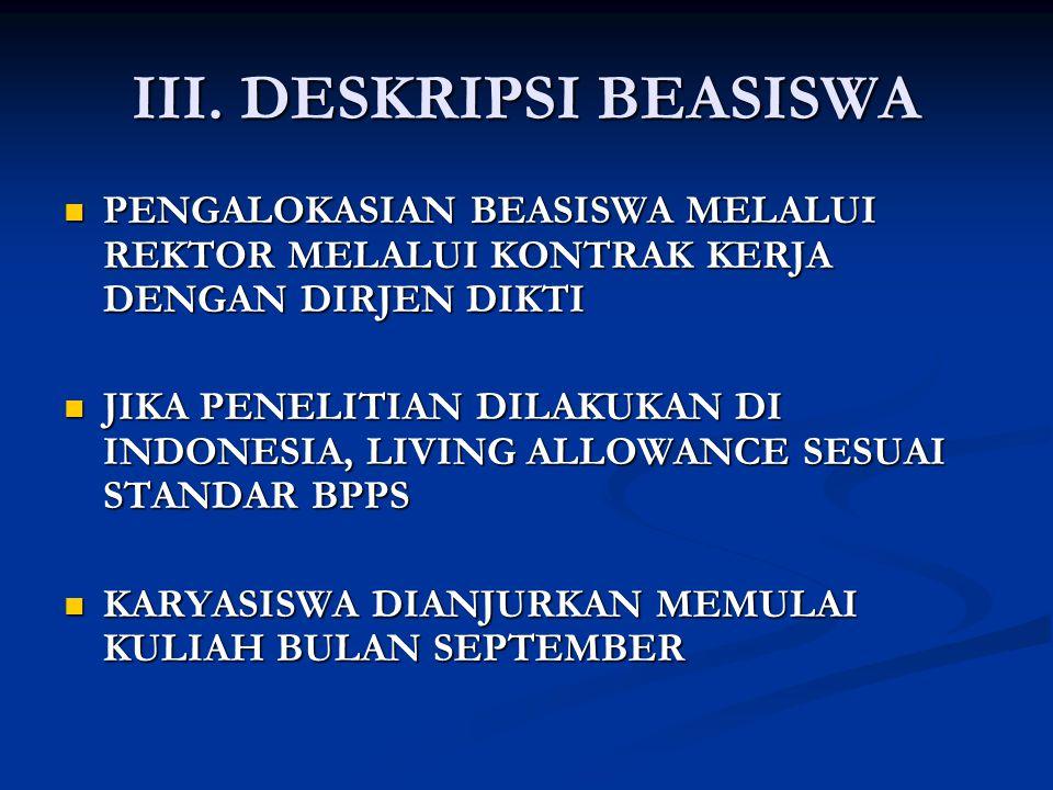III. DESKRIPSI BEASISWA  PENGALOKASIAN BEASISWA MELALUI REKTOR MELALUI KONTRAK KERJA DENGAN DIRJEN DIKTI  JIKA PENELITIAN DILAKUKAN DI INDONESIA, LI