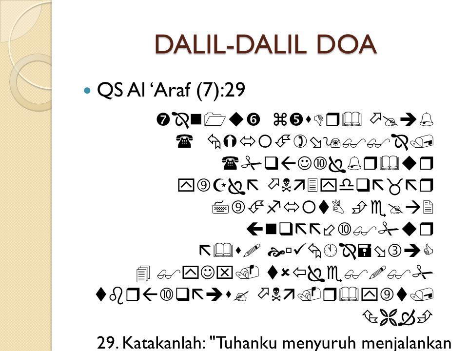 DALIL-DALIL DOA  QS Al 'Araf (7):56                  56.