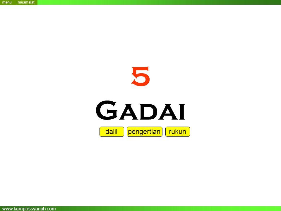www.kampussyariah.com 5 Gadai menu dalil pengertian rukun menu muamalat