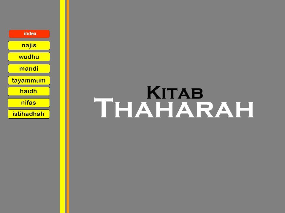 Kitab Thaharah najis wudhu mandi tayammum index haidh nifas istihadhah
