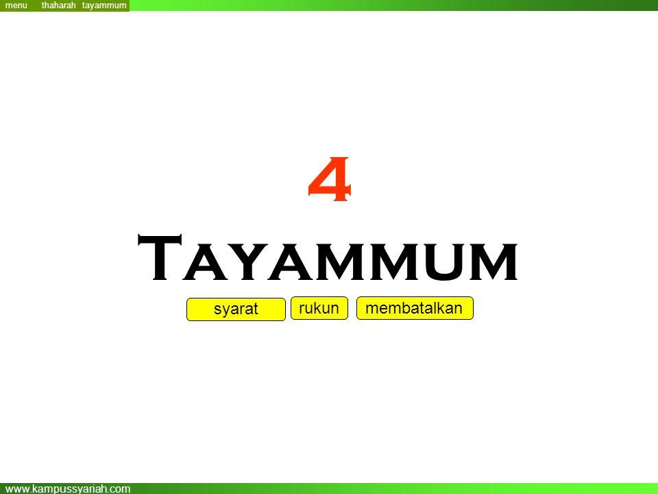 www.kampussyariah.com 4 Tayammum menu syarat rukunmembatalkan tayammum thaharah
