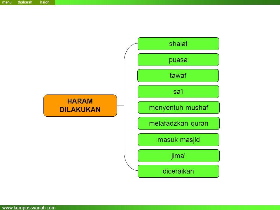 www.kampussyariah.com shalat puasa tawaf sa'i menyentuh mushaf melafadzkan quran HARAM DILAKUKAN masuk masjid jima' diceraikan haidh menu thaharah