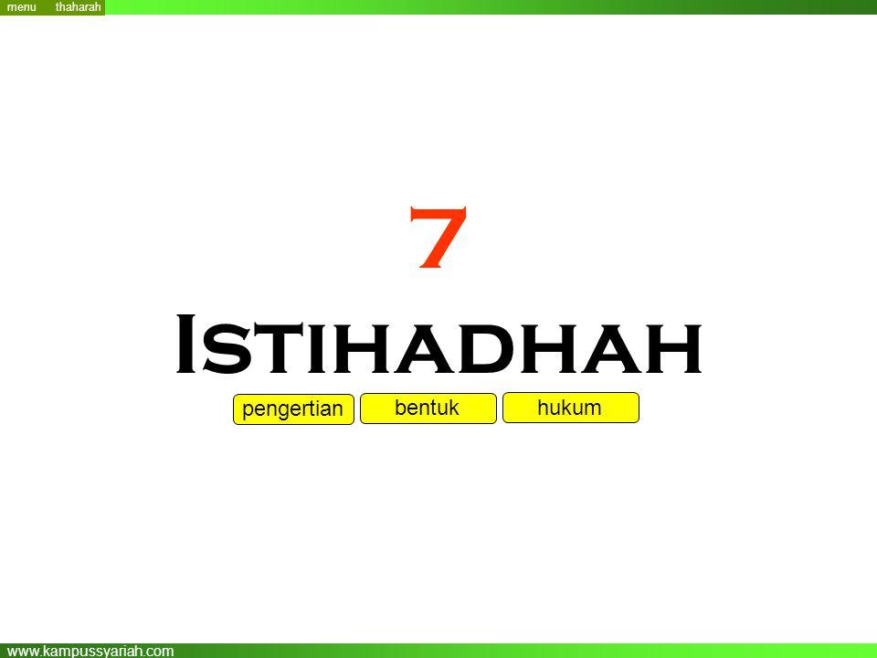 www.kampussyariah.com 7 Istihadhah menu pengertian bentuk hukum thaharah