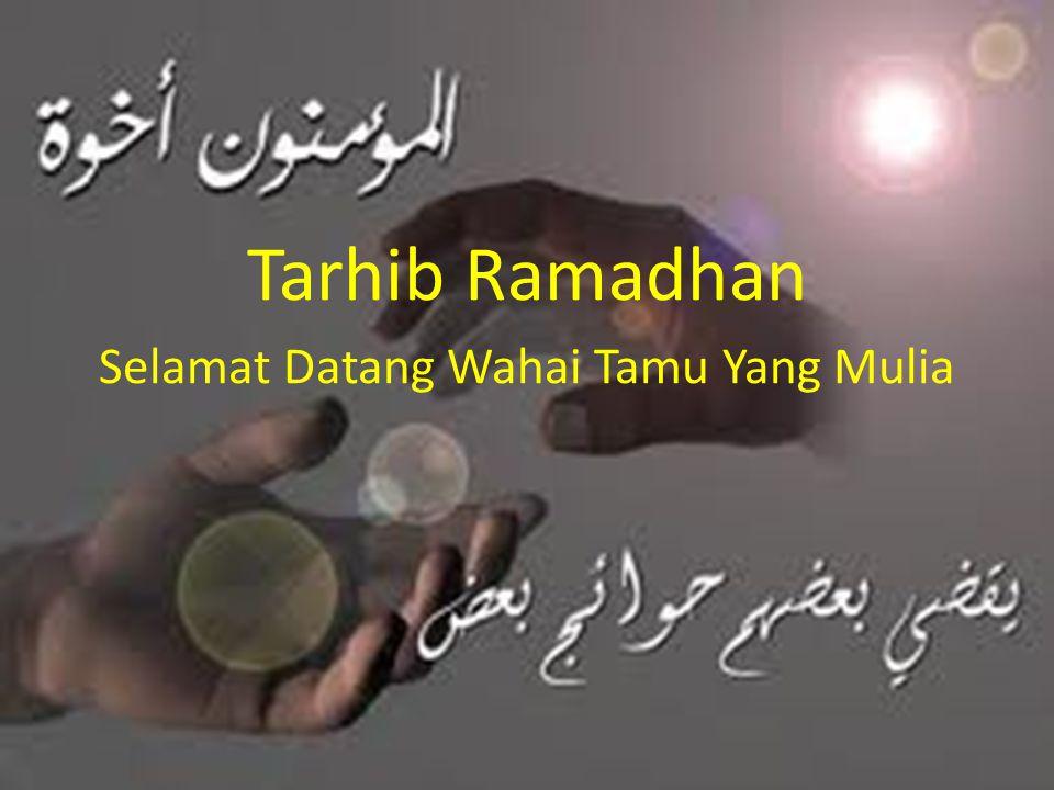 Tarhib Ramadhan Selamat Datang Wahai Tamu Yang Mulia