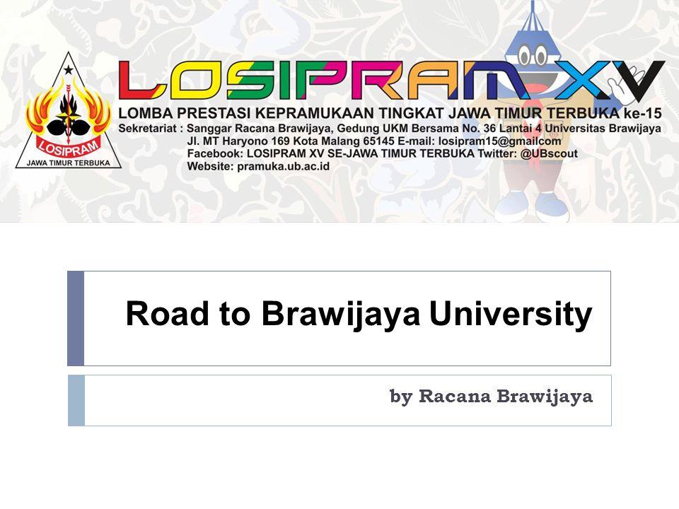 Road to Brawijaya University by Racana Brawijaya